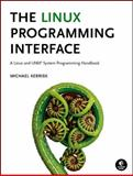 The Linux Programming Interface : A Linux and UNIX System Programming Handbook, Kerrisk, Michael, 1593272200