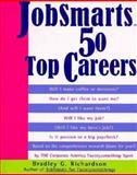 JobSmarts 50 Top Careers, Bradley G. Richardson, 0060952202
