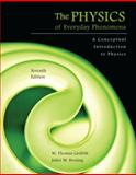 The Physics of Everyday Phenomena 7th Edition