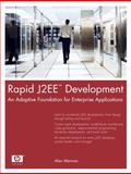 Rapid J2EE Development : An Adaptive Foundation for Enterprise Applications, Monnox, Alan, 0131472208
