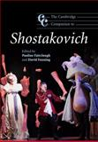 The Cambridge Companion to Shostakovich, , 0521842204