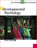 Developmental Psychology : Childhood and Adolescence, Shaffer, David R., 0534572200