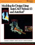 Modeling for Design Using AutoCAD, Stewart, Michael D. and Bolluyt, James E., 0534952208