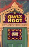 Owl's Hoot, Joyce Miles, 0719562201