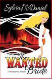 The Wanted Bride, Sylvia McDaniel, 1484122208