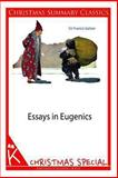 Essays in Eugenics [Christmas Summary Classics], Sir Galton, 1494332205