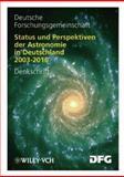 Status und Perspektiven der Astronomie in Deutschland 2003-2016 : Denkschrift, Deutsche Forschungsgemeinschaft DFG Staff, 3527272208