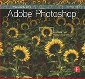 Focus on Adobe Photoshop : Focus on the Fundamentals, Hilz, Corey, 0240812204