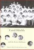 Carol Shields and the Extra-Ordinary, Dvorak, Marta and Jones, Manina, 077353220X
