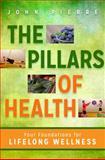 The Pillars of Health, John Pierre, 1401942202