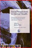 Social Perspectives in Mental Health 1st Edition