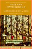 Monologue of a Dog, Wislawa Szymborska, 0151012202