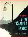 Stroebel's View Camera Basics 9780240802206