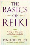 The Basics of Reiki, Penelope Quest, 0399162208