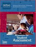 National Educational Technology Standards for Students Curriculum Series : Resources for Student Assessment, Kelly, M. G. and Haber, Jon, 1564842207