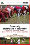 Community Biodiversity Management : Promoting Resilience and the Conservation of Plant Genetic Resources, , 0415502209