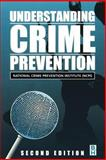 Understanding Crime Prevention, Richards, George, 075067220X