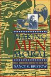 Making Men Moral : Social Engineering During the Great War, Bristow, Nancy K., 0814712207