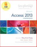 Exploring : Microsoft Access 2013, Comprehensive, Poatsy, Mary Anne and Krebs, Cynthia, 0133412202