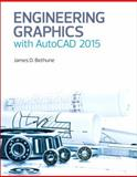 Engineering Graphics with AutoCAD 2015, James D. Bethune, 0133962202