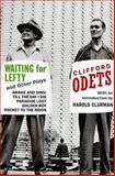 Waiting for Lefty and Other Plays, Clifford Odets, 0802132200