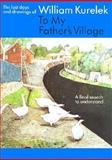 To My Father's Village, William Kurelek, 0887762204