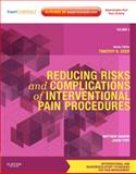 Reducing Risks and Complications of Interventional Pain Procedures, Deer, Timothy R. and Ranson, Matthew, 1437722202