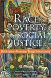 Race, Poverty, and Social Justice, , 157922220X