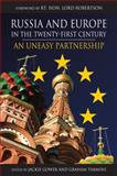 Russia and Europe in the Twenty-First Century : An Uneasy Partnership, , 1843312204
