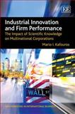 Industrial Innovation and Firm Performance : The Impact of Scientific Knowledge on Multinational Corporations, Kafouros, Mario I., 1847202209