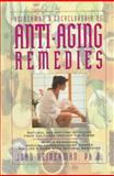 Heinerman's Encyclopedia of Anti-Aging Remedies, Heinerman, John, 0132342200