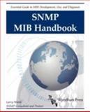SNMP MIB Handbook, Larry Walsh, 0981492207