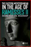 The Eastern Mediterranean in the Age of Ramesses II 9781444332209