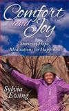 Comfort and Joy, Sylvia M. Ewing, 1457512203