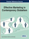 Effective Marketing in Contemporary Globalism, Bryan Christiansen, 1466662204