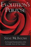 Evolution's Purpose, Steve McIntosh, 1590792203