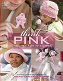 Think Pink, Connie Ellison and DRG Publishing Staff, 1596352205