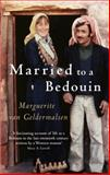 Married to a Bedouin, Marguerite Van Geldermalsen, 1844082202