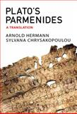 Plato's Parmenides : Text, Translation and Introductory Essay, Hermann, Arnold, 1930972202