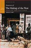 Sources of the Making of the West Vol. II : Peoples and Cultures: Since 1340, Lualdi, Katherine J. and Hunt, Lynn, 0312412215