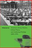 American Literary Realism, Critical Theory, and Intellectual Prestige, 1880-1995, Barrish, Phillip, 052178221X