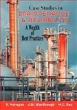 Case Studies in Maintenance and Reliability, V. Naravan and J. W. Wardhaugh, 0831102217