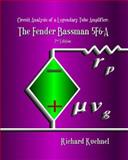Circuit Analysis of a Legendary Tube Amplifier : The Fender Bassman 5F6-A, Kuehnel, Richard, 0976982218