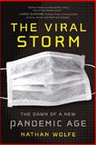 The Viral Storm, Nathan Wolfe, 125001221X