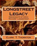 Longstreet Legacy, Clark Thornton, 1463652216
