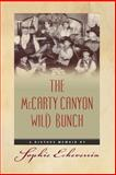 The Mccarty Canyon Wild Bunch, Sophie Echeverria, 1495402215