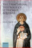 The Trinitarian Theology of St Thomas Aquinas, Emery, Gilles, 0199582211