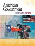 American Government : Roots and Reform 2009, O'Connor, Karen J. and Sabato, Larry J., 0205652212