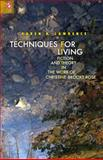 Techniques for Living : Fiction and Theory in the Work of Christine Brooke-Rose, Lawrence, Karen, 0814292216