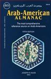 Arab-American Almanac, Joseph R. - Editor Haiek, 0915652218